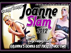JOANNE SLAM GRANNY TRANNY ACTION JULY 25 2012
