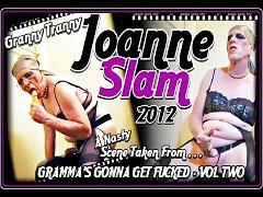 JOANNE SLAM GRANNY TRANNY ACTION JULY 25 2012